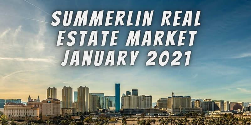 city of las vegas on a beautiful day with blue skies and the words read summerlin real estate market january 2021
